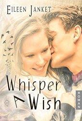 """Liebesroman für Kindle: """"Whisper a wish"""" nur 1,99 €!"""