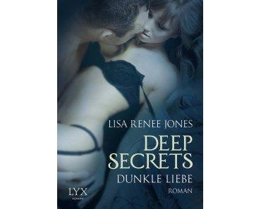 Jones, Lisa Renee: Deep Secrets – Dunkle Liebe