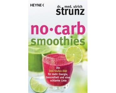 Dr. med Ulrich Strunz – No Carb Smoothies – Buchrezension