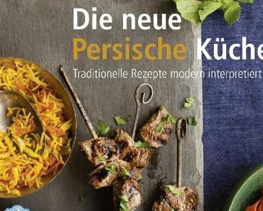 Kochbuch-Rezension: Die neue persische Küche * Louisa Shafia