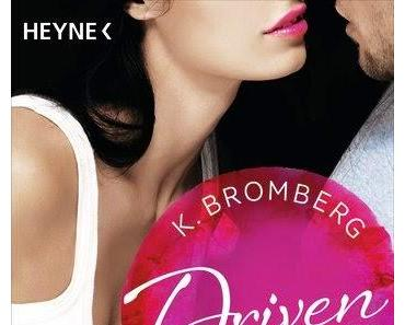 [Rezension] Driven von K. Bromberg