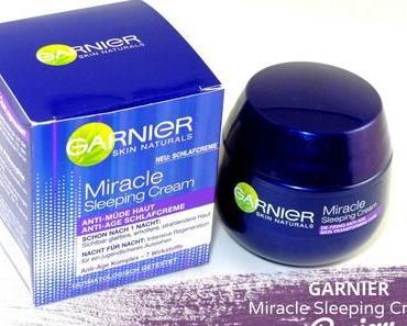 Garnier Miracle Sleeping Cream Anti-Müde Haut Anti-Age Schlafcreme – Review