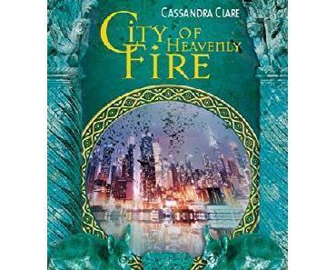 "[MINI-REZENSION] ""City of Heavenly Fire-Chroniken der Unterwelt"" (Band 6)"