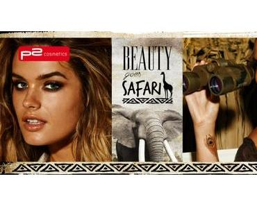 "Neue p2 LE ""Beauty goes Safari"" April 2015 – Preview"