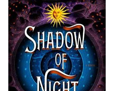 """Shadow of Night"" (All Souls #2) – Deborah Harkness"