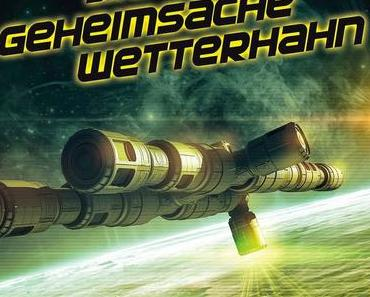 Rezension: Mark Brandis - Geheimsache Wetterhahn (Interplanar/Folgenreich)