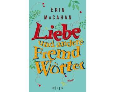 """[Rezension] Erin McCahan – """"Liebe und andere Fremdwörter"""""""