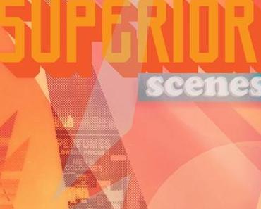 Superior – Scenes