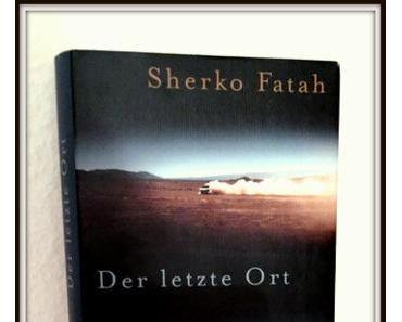 Der letzte Ort von Sherko Fatah