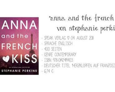 "Rezension zu: ""Anna and the French Kiss"" von Stephanie Perkins"