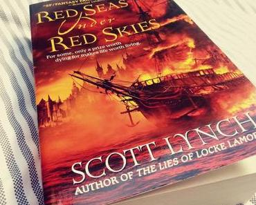 Rezension ~ Red Seas under Red Skies von Scott Lynch