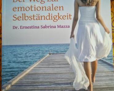 (Buchvorstellung) Der Weg zur emotionalen Selbstständigkeit