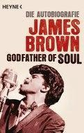 Rezension: James Brown Godfather of Soul