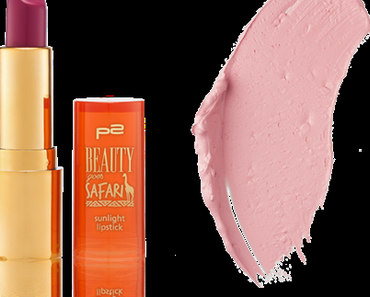p2 Sunlight Lipstick | Beauty goes Safari LE