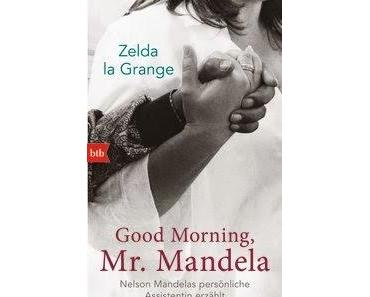 Zelda la Grange Good Morning, Mr. Mandela - Rezension