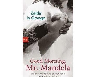 Zelda la Grange Good Morning, Mr. Mandela - Rezension