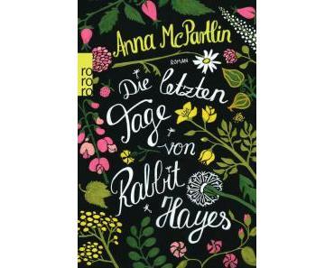 [Rezension] Die letzten Tage von Rabbit Hayes von Anna McPartlin