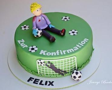 Zur Konfirmation gab es eine Torte mit Fussballer