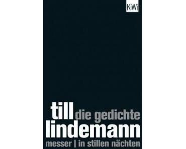 Die Gedichte: Messer | In stillen Nächten von Till Lindemann