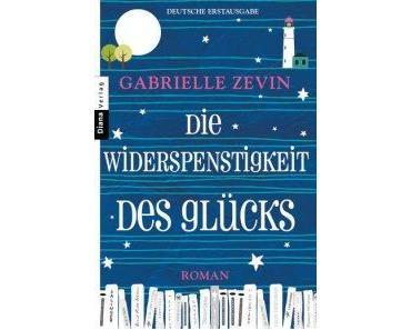 """[Rezension] Gabrielle Zevin – """"Die Widerspenstigkeit des Glücks"""""""
