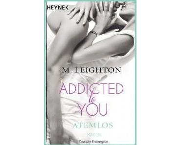 [Rezi] Addicted to You – Atemlos von Michelle Leighton
