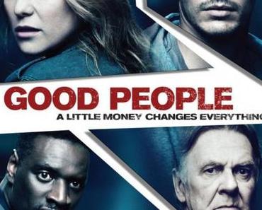 Review: GOOD PEOPLE - Geld stinkt nicht. Tote Nachbarn schon.
