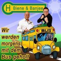Biene & Banjee - Wir Werden Morgens Mit Dem Bus Geholt