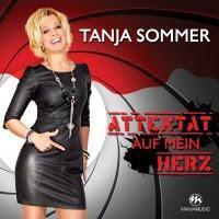 Tanja Sommer - Attentat Auf Mein Herz