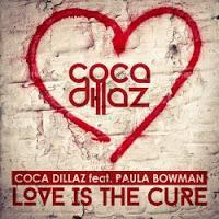 Coca Dillaz feat. Paula Bowman - Love Is The Cure
